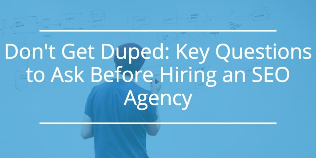 Questions To Ask Before Hiring an SEO Company
