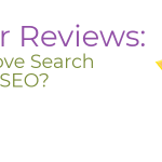 Do Google Reviews Help In SEO?