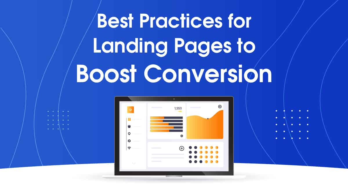 Best Practices for Landing Pages to Boost Conversion