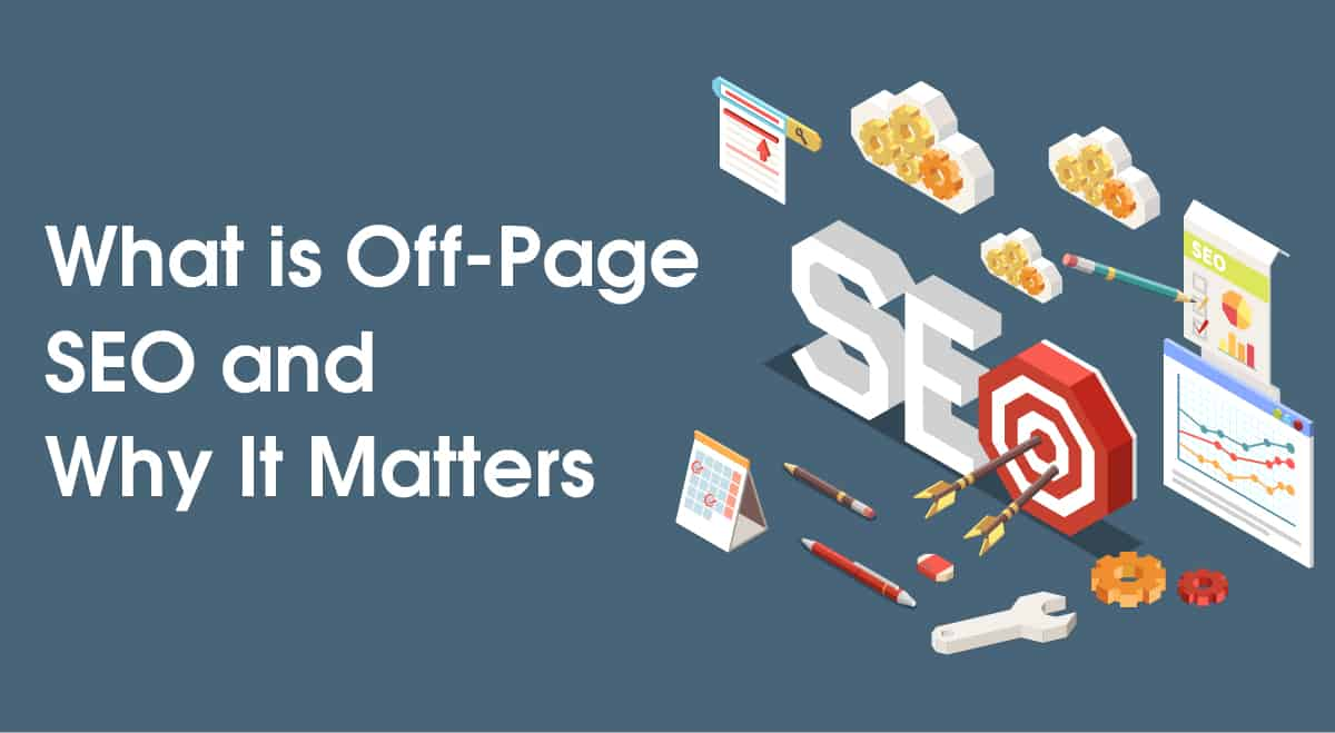 What is Off-Page SEO and Why It Matters!