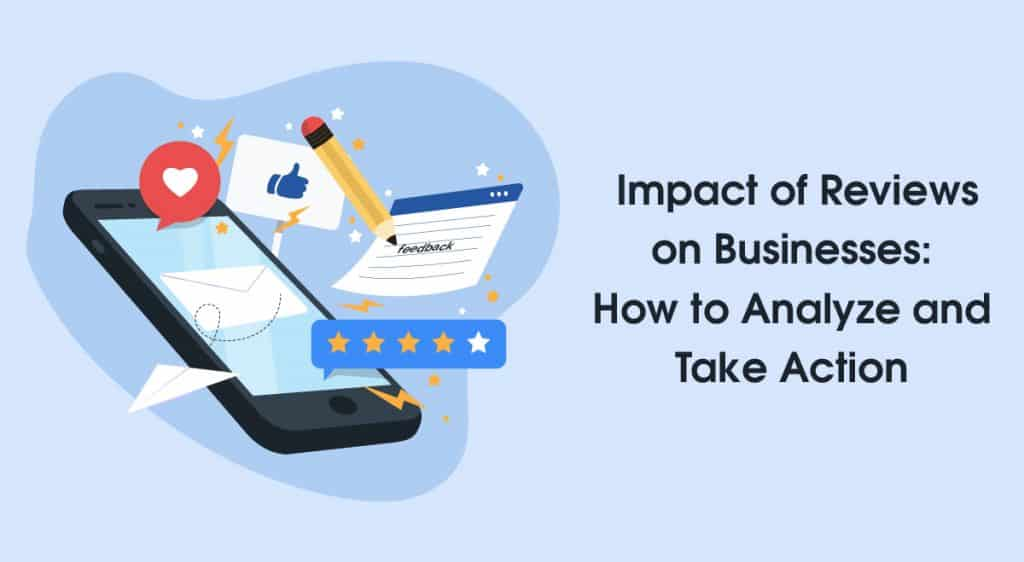 Reviews and take action