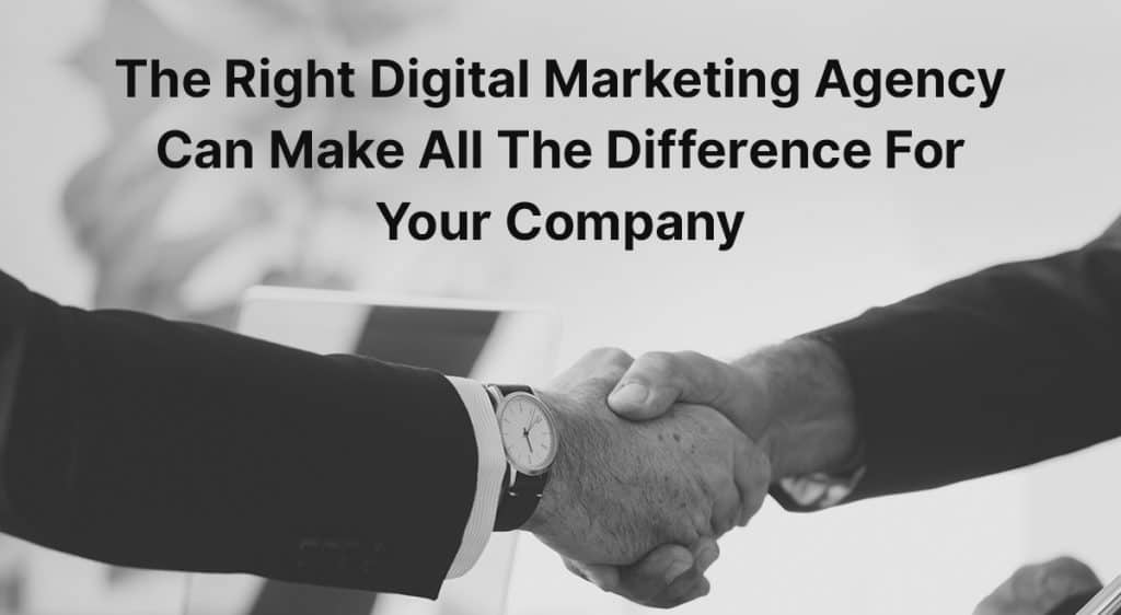 the_right_digital_marketing_agency_can_make_the_difference